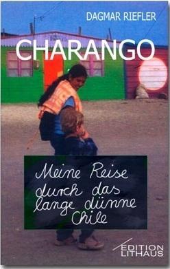 ein Reisetagebuch über Chile - (Reise, Südamerika, Lateinamerika)